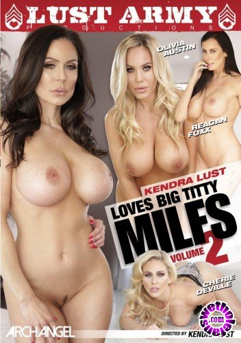 Kendra Lust Loves Big Titty MILFs 2 (2017/WEBRip/SD)