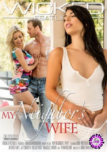 My Neighbors Wife (2017/WEBRip/FullHD)