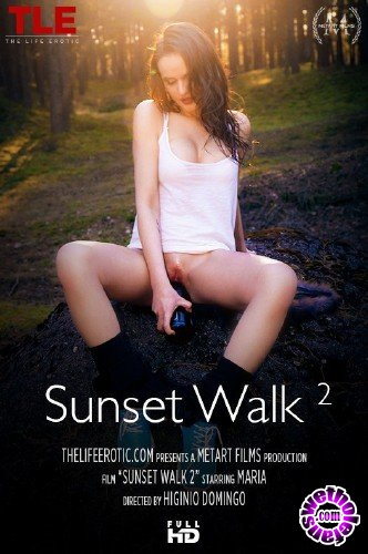 TheLifeErotic - Maria - Sunset Walk 2 (FullHD/1080p/431 MB)