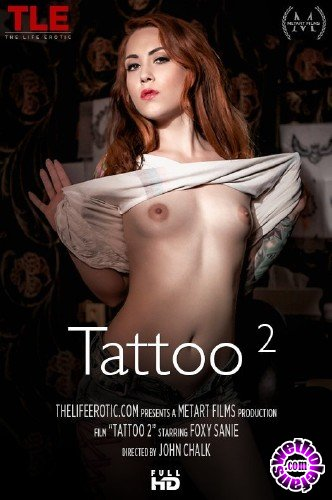 TheLifeErotic - Foxy Sanie - Tattoo 2 (FullHD/1080p/368 MB)