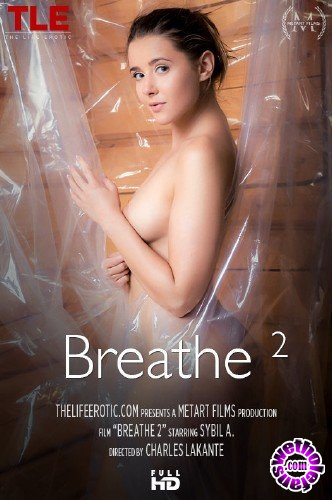 TheLifeErotic - Sybil A - Breathe 2 (FullHD/1080p/470 MB)
