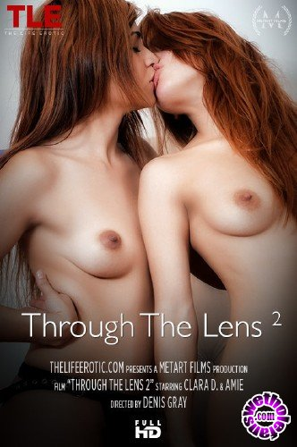 TheLifeErotic - Amie, Clara D - Through The Lens 2 (FullHD/1080p/451 MB)