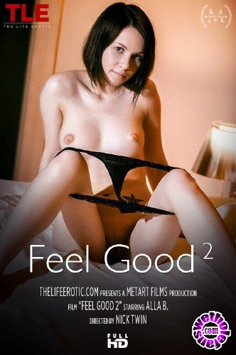 TheLifeErotic - Alla B - Feel Good (FullHD/1080p/556 MB)