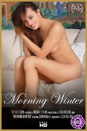 MetArt - Dominika A - Morning Winter (FullHD/1080p/397 MB)
