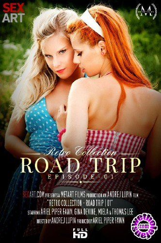 SexArt - Ariel Piper Fawn, Miela - The Retro Collection - Road Trip Episode 1 (FullHD/1080p/994 MB)