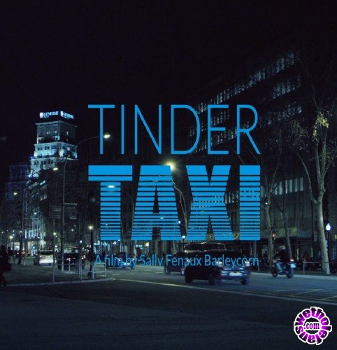 XConfessions - Amateurs - Tinder Taxi (FullHD/1080p/500 MB)