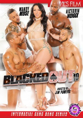 Blacked Out 10 (2018/WEBRip/FullHD)