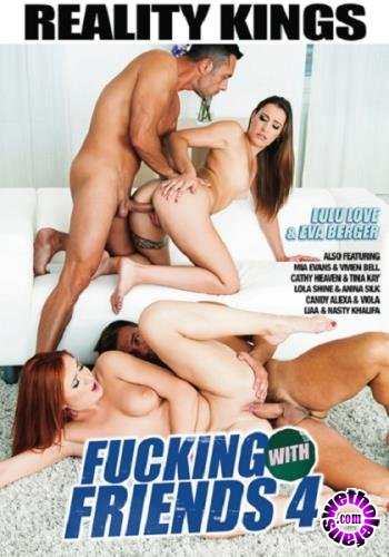 Fucking With Friends 4 (2018/WEBRip/SD/2.52 GB)