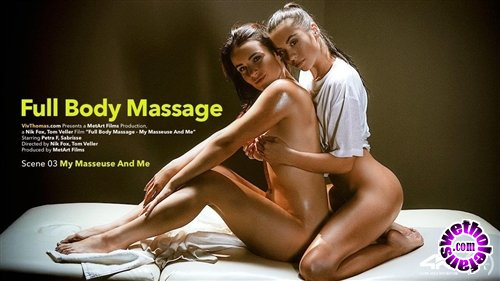 VivThomas -  Petra F , Sabrisse  - Full Body Massage Episode 3 - My Masseuse And Me (FullHD/1080p/1.69 GiB)